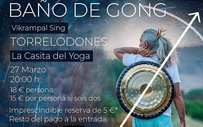 Baño de gong en la Casita del Yoga – 27 marzo 2020 a las 20:00h.